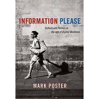Oplysninger bedes - kultur og politik i en alder af digitale Machin