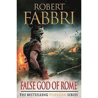 False God of Rome - Vespasian III (Main) by Robert Fabbri - 9780857897
