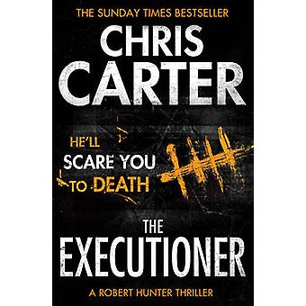 The Executioner - A Brilliant Serial Killer Thriller - Featuring the U