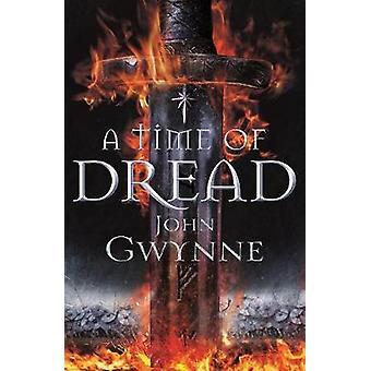 A Time of Dread by John Gwynne - 9781509812943 Book