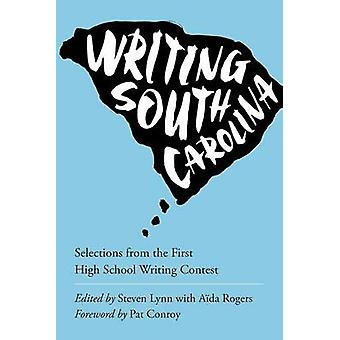 Writing the State - Winning Entries from the First Annual South Caroli