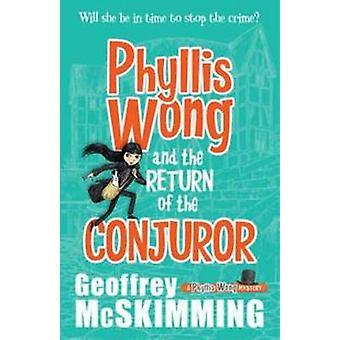 Phyllis Wong och återlämnande av trollkarl av Geoffrey McSkimming-
