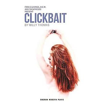 Clickbait door Milly Thomas - 9781783197224 boek