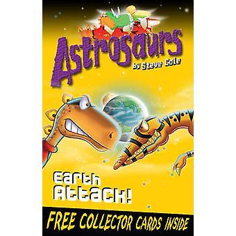 Astrosaurs 20 - jorden Attack! av Steve Cole - 9781849414005 bok