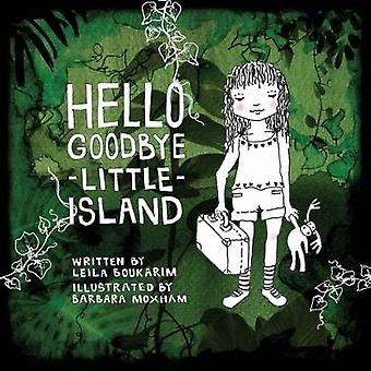 Hello Goodbye Little Island by Leila Boukarim - 9789814794435 Book
