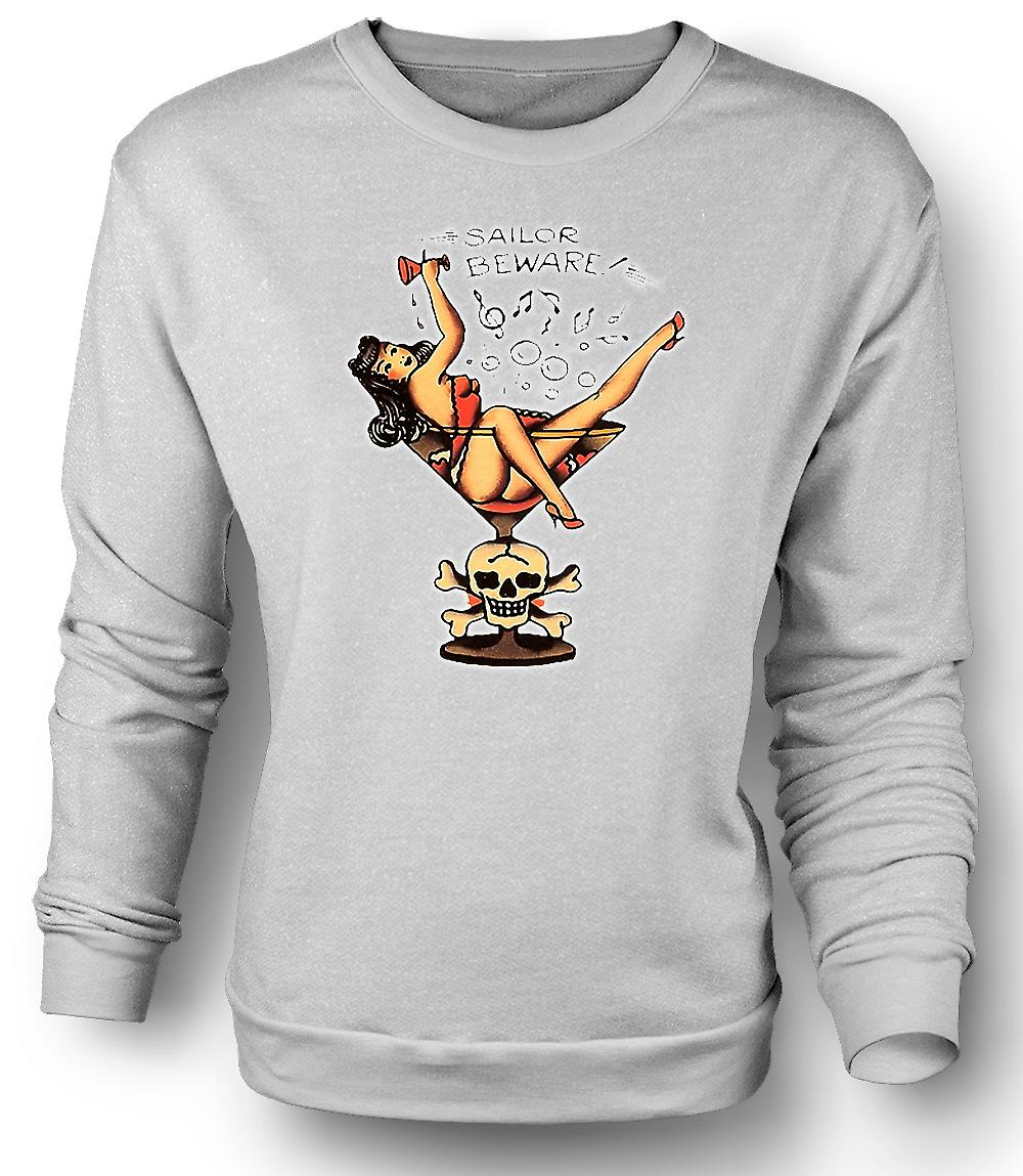 Mens Sweatshirt Sailor Beware Vintage Pinup