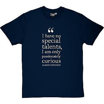 Albert Einstein Passionately Curious Quote Men's T-Shirt