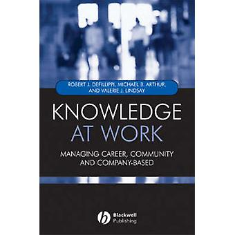 Knowledge at Work - Creative Collaboration in the Global Economy by Ro