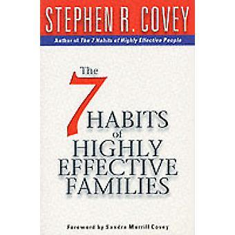 Les 7 habitudes des familles très efficaces - construction d'un beau voyage de familiarisation