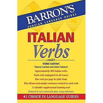 Italian Verbs (3rd edition) by Vincent Luciani - John Colaneri - 9780