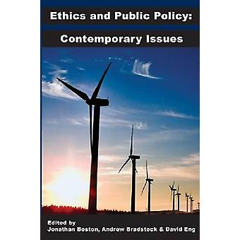 Ethics and Public Policy - Contemporary Issues by Jonathan Boston - Da