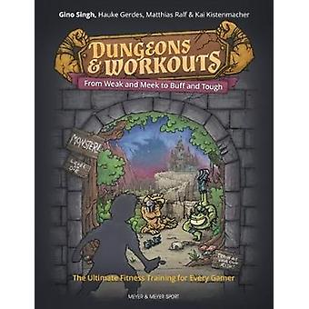 Dungeons and Workouts - From Weak & Meek to Buff and Tough -  The Ulti