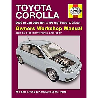 Toyota Corolla - (02 - Jan 07) 51 to 56 by Peter Gill - 9781785213939