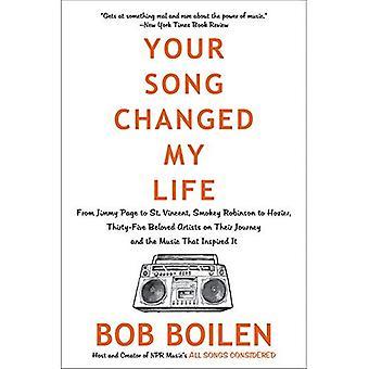 Votre chanson a changé ma vie: De Jimmy Page à Saint-Vincent, Smokey Robinson d'Hozier, trente-cinq artistes bien-aimés sur leur voyage et la musique qui a inspiré il