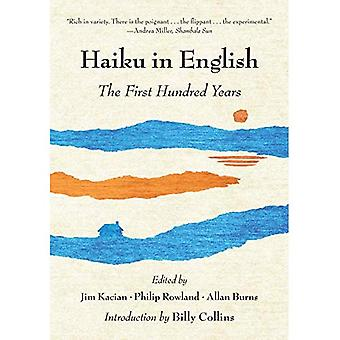 Haiku in English: The First Hundred Years