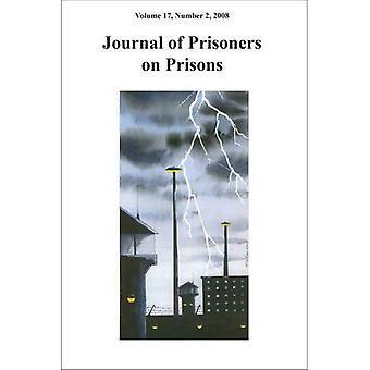Journal of Prisoners on Prisons: v. 17, No. 2 (None)