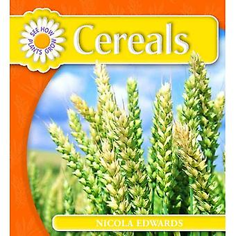 Cereals (See How Plants Grow)