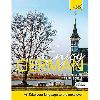 Enjoy German Intermediate to Upper Intermediate Course: Book and CD Pack (Teach Yourself)
