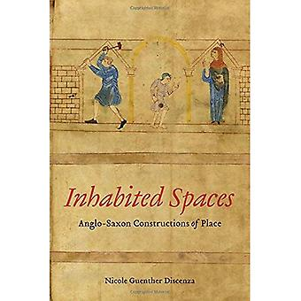 Bebodde områder: Angelsaksiske konstruksjoner av sted (Toronto angelsaksiske serien)