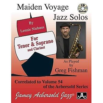 Maiden Voyage Jazz Solos for Saxophone and Clarinet (with Free Audio CD): Correlated to Vol.54 Maiden� Voyage of Jamey Aebersold's Play-A-Long Series (Maiden Voyage)