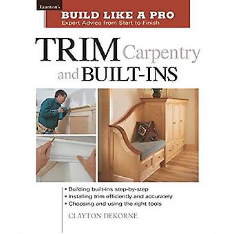 Garnitures de menuiserie et built-ins (construire comme un Pro) (Build comme un Pro)