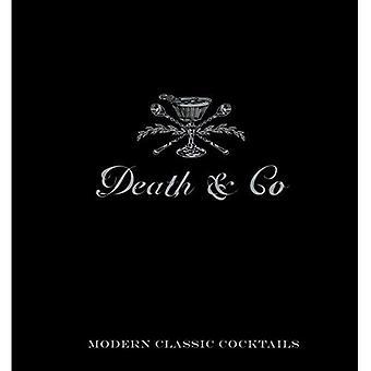 Mort & Co: Cocktails classiques modernes, avec plus de 500 recettes