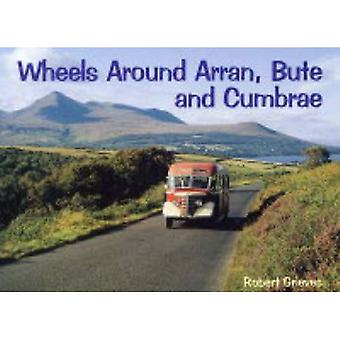 Hjul runt Arran, Bute och Cumbrae