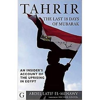 Tahrir: The Last 18 Days of Mubarak