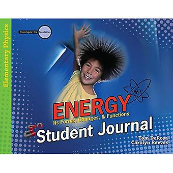 Energy: It's Forms, Changes, & Functions (Investigate the Possibilities: Elementary Physics)