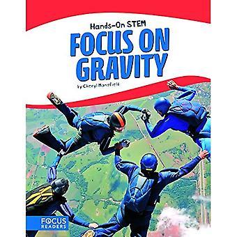 Mettre l'accent sur la gravité
