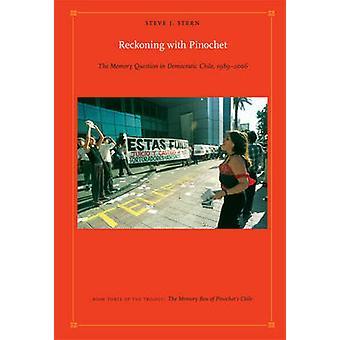 Abrechnung mit Pinochet - Memory Frage in demokratischen Chile - 19