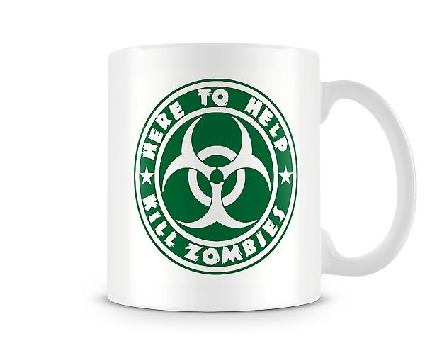 Here To Help Kill Zombies Mug