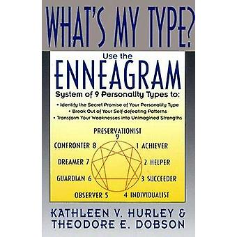 Whats My Type by Hurley & Kathleen V.