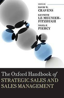 The Oxford Handbook of Strategic Sales and Sales Management by Le MeunierFitzhugh & Kenneth