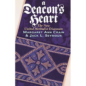 A Deacons Heart by Seymour & Jack L.