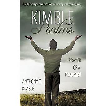 Kimble Salmos oração de um salmista por Kimble & Anthony T.