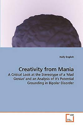 Creativity from Mania by English & Holly