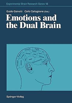 Emotions and the Dual Brain by Gainotti & Guido