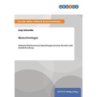 Biotechnology door Schneider & Anja