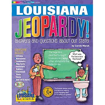 Louisiana Jeopardy ! - Answers & Questions about Our State! by Carole