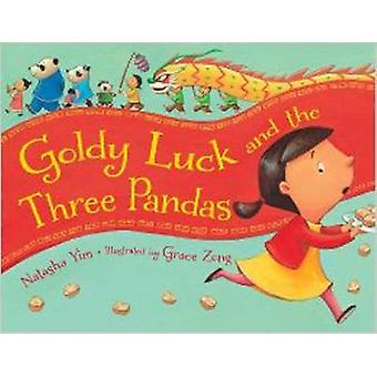 Goldy Luck and the Three Pandas by Natasha Yim - 9781580896528 Book