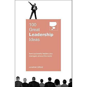 100 Great Leadership Ideas by Jonathan Gifford - 9789814276900 Book