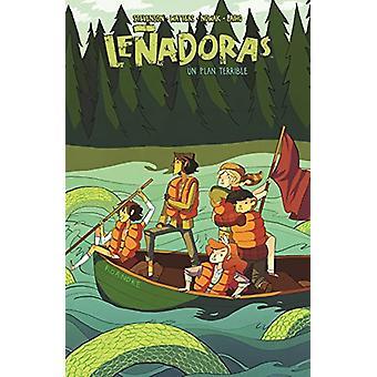 Lenadoras. Un Plan Terrible by Noelle Stevenson - 9788494506390 Book