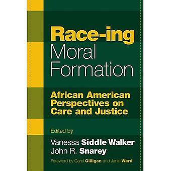 Race-ing Moral Formation: African American Perspectives on Care and Justice