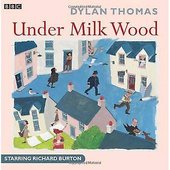 Under Milk Wood by Dylan Thomas & Richard Burton