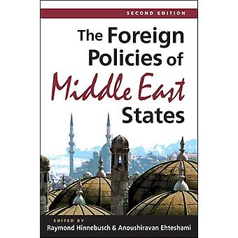 The Foreign Policies of Middle East States (Paperback) by Hinnebusch Raymond A. Ehteshami Anoushiravan