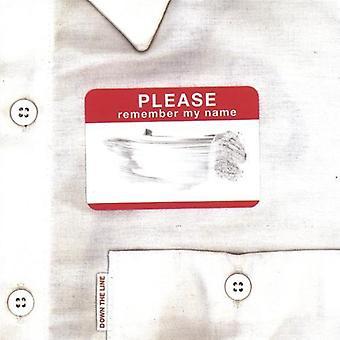 Ner på linjen - snälla kom ihåg mitt namn [CD] USA import