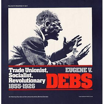 Bernard Sanders - Eugene V. Debs: Trade Unionist Socialist Revolutio [CD] USA import