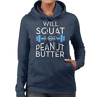 Will Squat For Peanut Butter Gym Inspiration Women's Hooded Sweatshirt