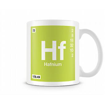 Element Symbol 072 Hf - Hafnium Printed Mug